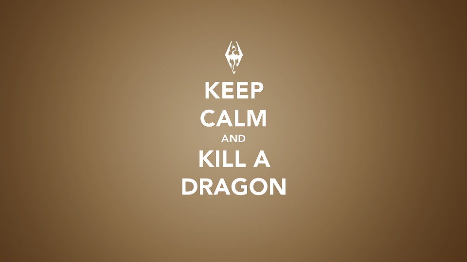 keep-calm-and-kill-the-dragon