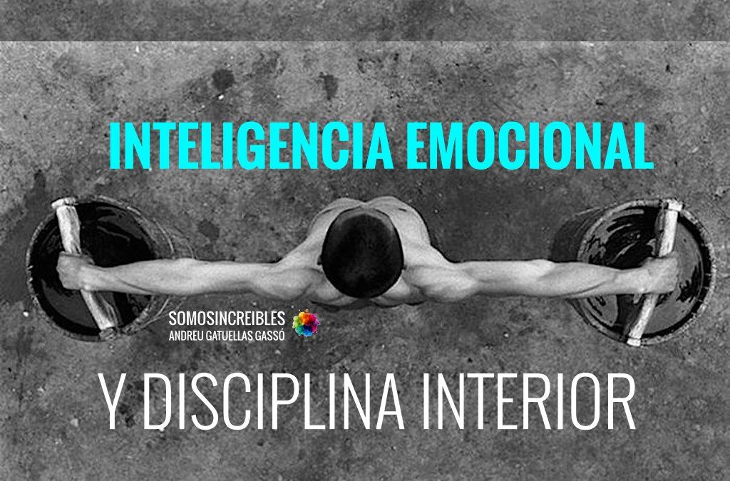 inteligencia emocional y disciplina interior